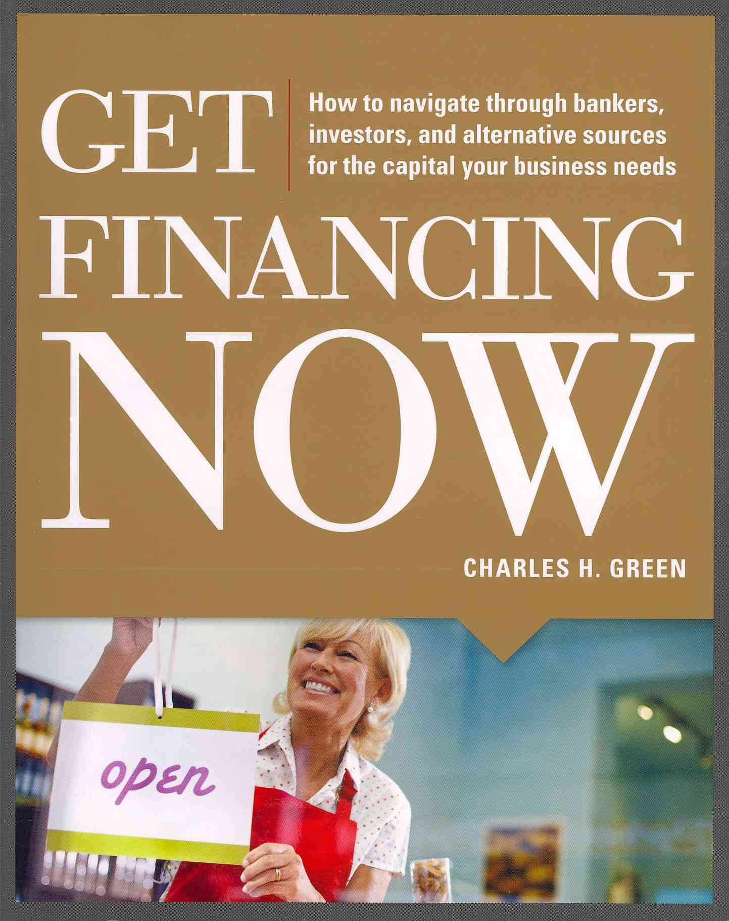 Get Financing Now By Green, Charles