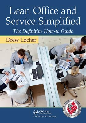 Lean Office and Service Simplified By Locher, Drew