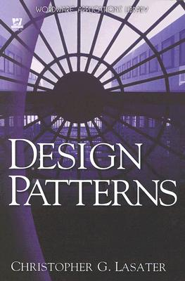 Design Patterns By Lasater, Christopher G.